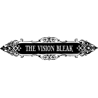 The Vision Bleak